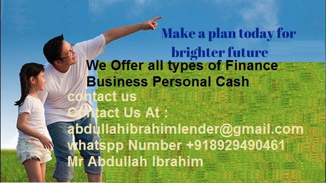 هل تحتاج إلى مساعدة مالية؟ هل أنت في أي أزمة مالية أو هل تحتاج إلى أموال لبدء مشروعك التج-  Personal loans Business...